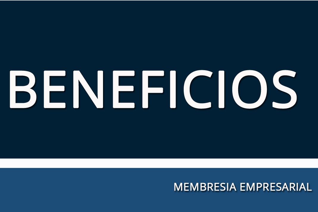 Descuentos y Beneficios Membresía Empresarial